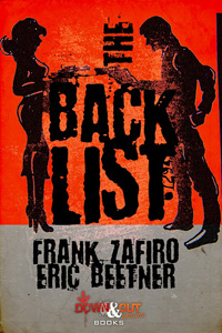 The Backlist by Frank Zafiro and Eric Beetner