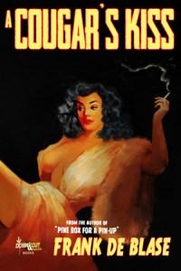 A Cougar's Kiss by Frank De Blase