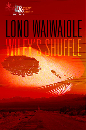 Wiley's Shuffle by Lono Waiwaiole