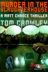 Murder in the Slaughterhouse by Tom Crowley