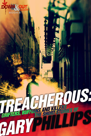 Treacherous by Gary Phillips