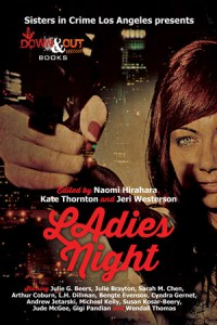 LAdies' Night edited by Naomi Hirahara, Kate Thornton, and Jeri Westerson