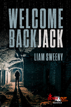 Welcome Back, Jack by Liam Sweeny