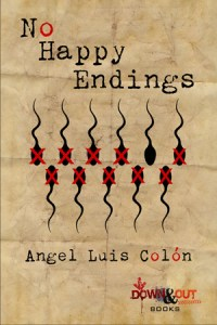No Happy Endings by Angel Luis Colón