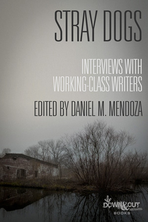Stray Dogs edited by Daniel M. Mendoza