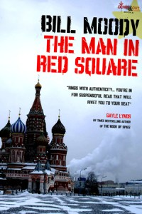The Man in Red Square by Bill Moody