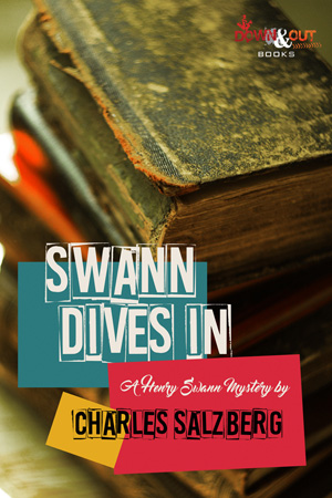 Swann Dives In by Charles Salzberg