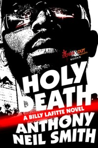 Holy Death by Anthony Neil Smith