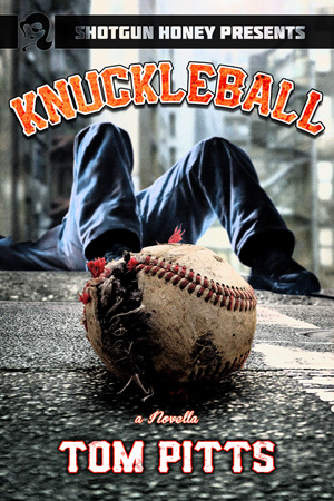 Knuckleball by Tom Pitts