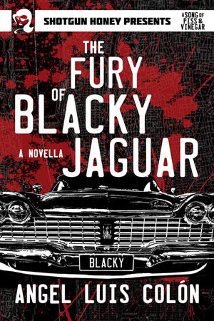 The Fury of Blacky Jaguar by Angel Luis Colón
