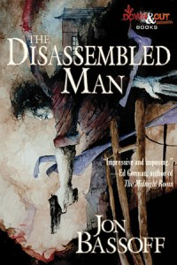 The Disassembled Man by Jon Bassoff