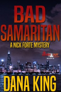 Bad Samaritan by Dana King