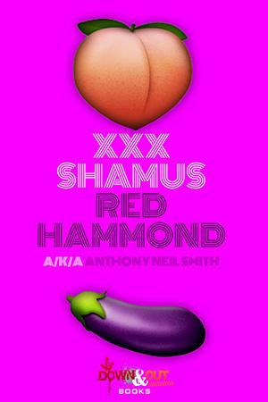 XXX Shamus by Anthony Neil Smith
