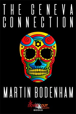 The Geneva Connection by Martin Bodenham