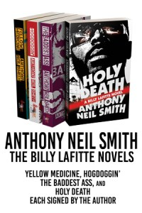 Anthony Neil Smith: The Billy Lafitte Novels