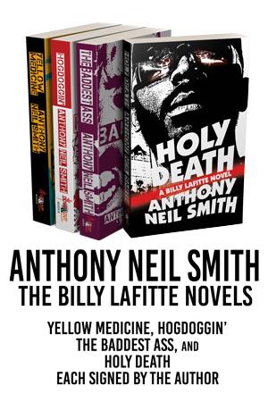 Anthony Neil Smith: The Billy Lafitte Novels
