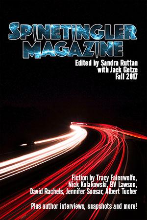 Spinetingler Magazine Fall 2017 edited by Sandra Ruttan with Jack Getze