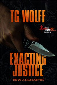 Exacting Justice by TG Wolff