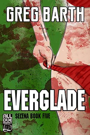 Everglade by Greg Barth