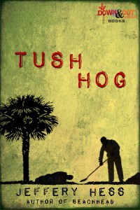 Tushhog by Jeffery Hess