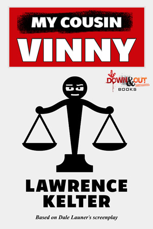 My Cousin Vinny by Lawrence Kelter
