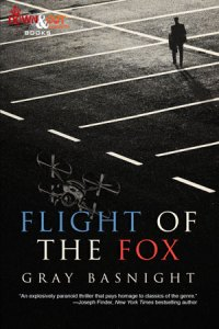 Flight of the Fox by Gray Basnight