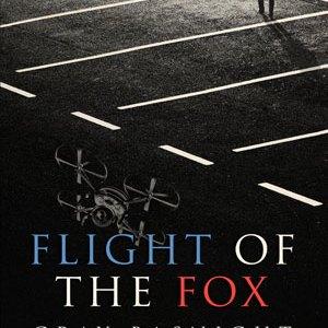 Flight of the Fox by Gray Basnight