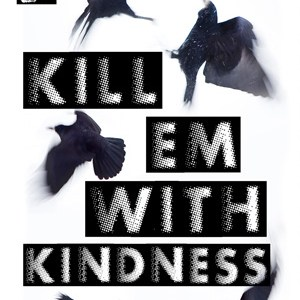 Kill 'Em With Kindness by CS DeWildt