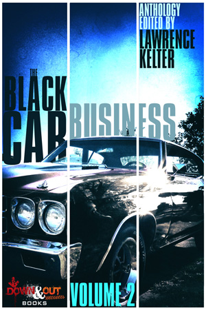 The Black Car Business Volume 2 edited by Lawrence Kelter