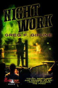 Night Work by Greg F. Gifune