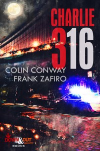 Charlie-316 by Colin Conway and Frank Zafiro