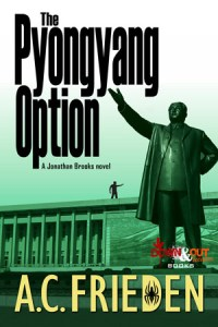 The Pyongyang Option by A.C. Frieden