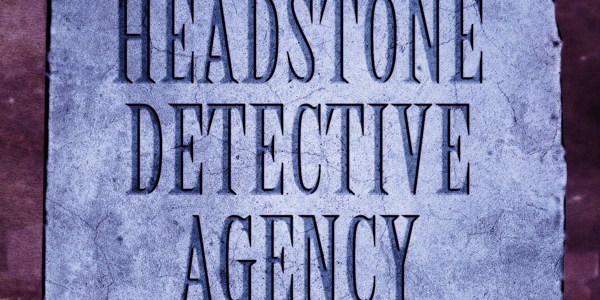 The Headstone Detective Agency by Robert J. Randisi
