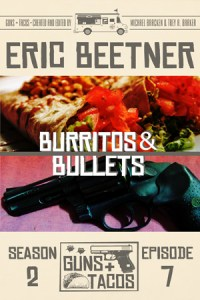 Burritos & Bullets by Eric Beetner