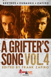A Grifter's Song Season Two Volume 4 created and edited by Frank Zafiro