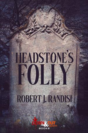 Headstone's Folly by Robert J. Randisi