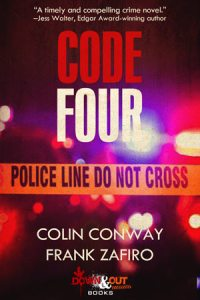 Code Four by Colin Conway and Frank Zafiro