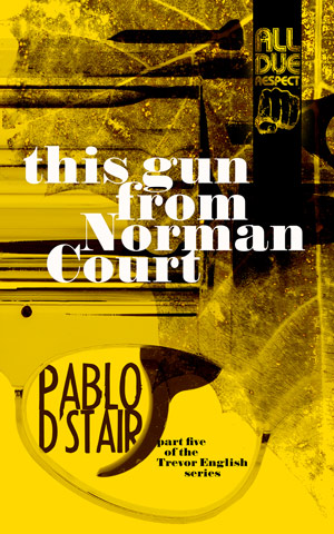 this gun from Norman Court by Pablo D'Stair