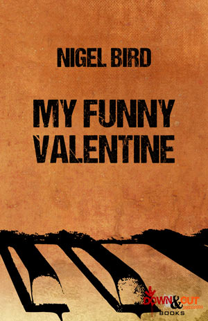 My Funny Valentine by Nigel Bird