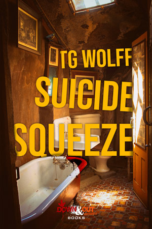 Suicide Squeeze by TG Wolff