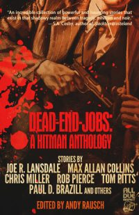 Dead-End Jobs: A Hitman Anthology edited by Andy Rausch