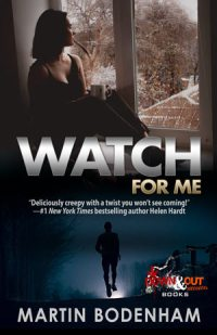 Watch for Me by Martin Bodenham