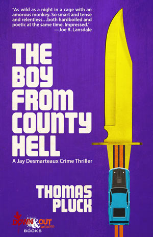 The Boy from County Hell by Thomas Pluck
