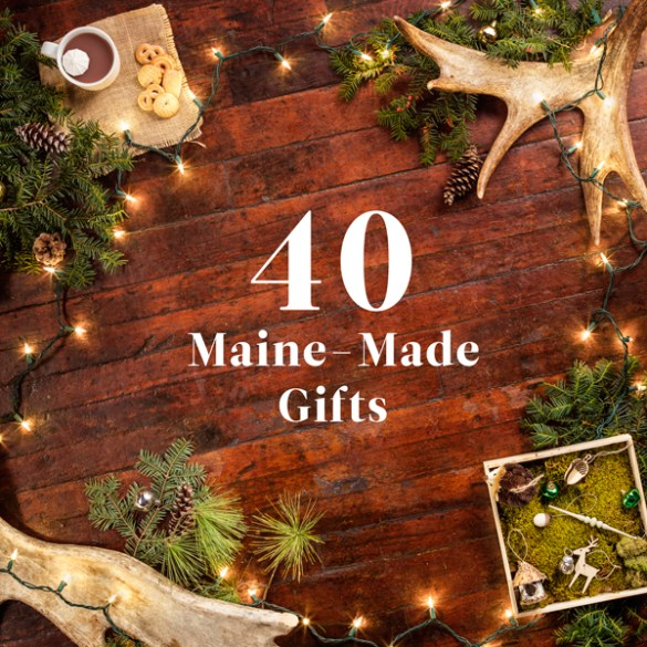 Maine Made Gifts, Down East, Magazine of Maine