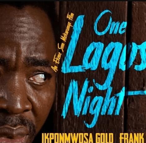 One Lagos Night – Nollywood Movie