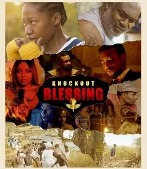Knockout Blessing - Nollywood Movie