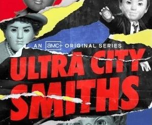 Ultra City Smiths Season 2 [Full Mp4]