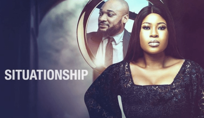 Situationship Nollywood Movie