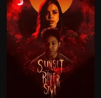 Sunset on the River Styx (2020)