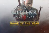 Download Gratis The Witcher 3 Wild Hunt Game of the Year Full Repack